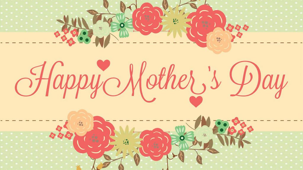 Mothers Day 2019 Wallpapers